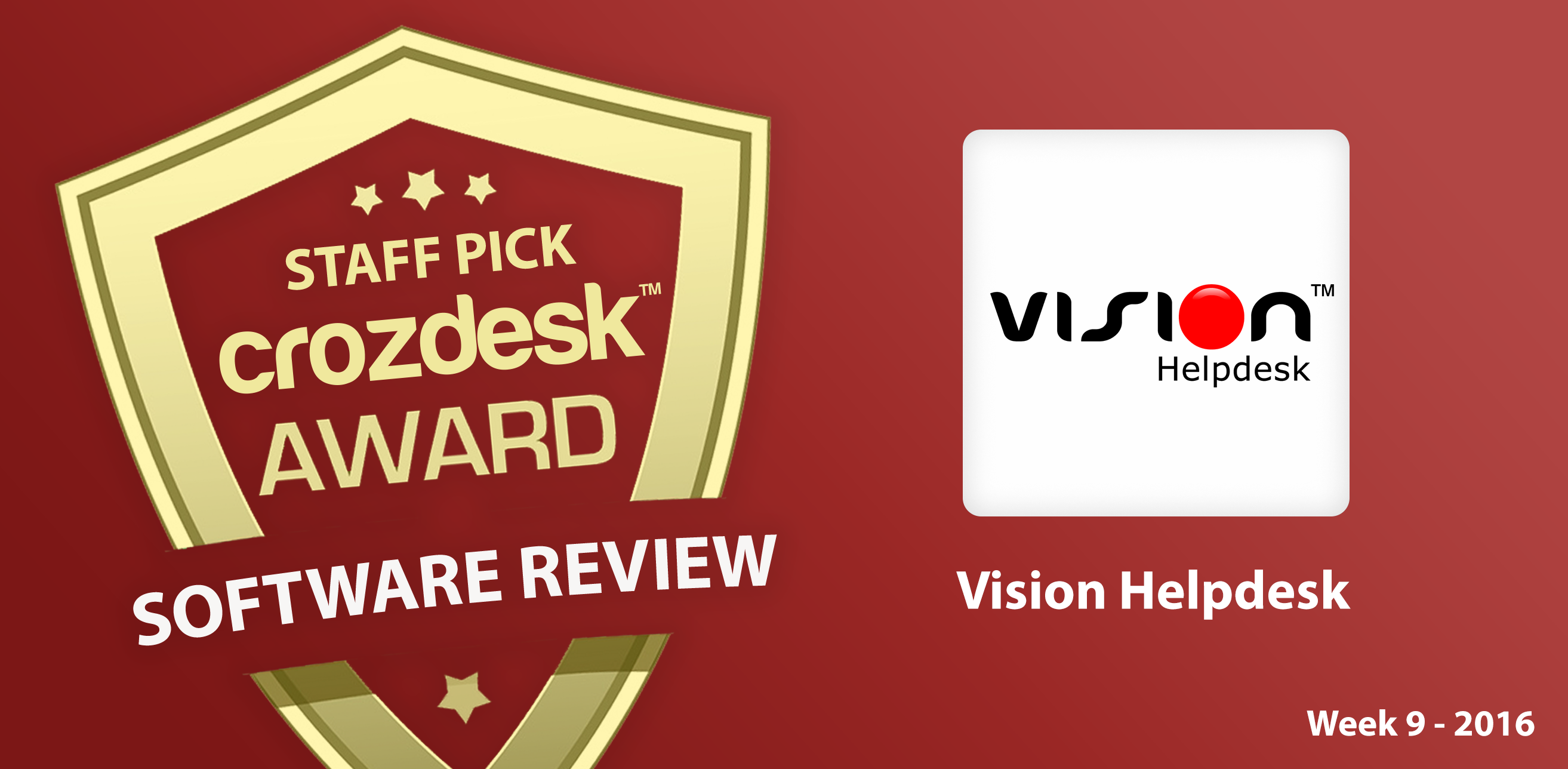 All-in-one customer support software – Vision Helpdesk: Crozdesk App of the Week