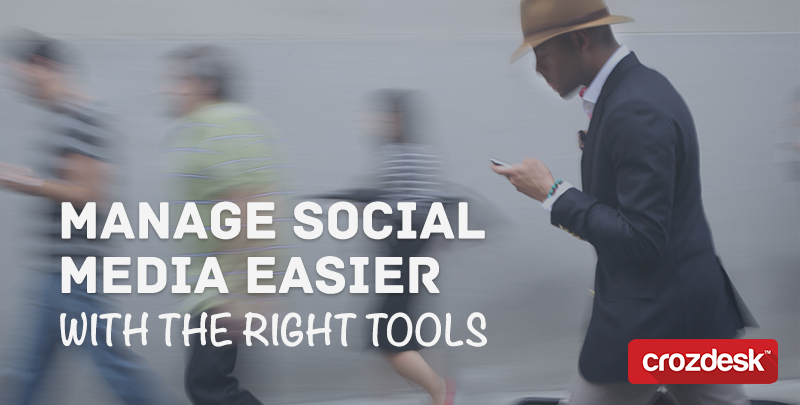 Manage social media easier with the right tools