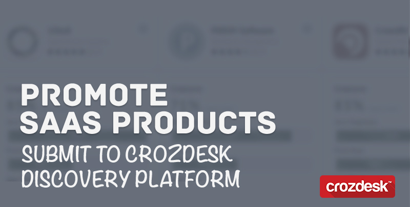 Promote SaaS products by submitting to Crozdesk